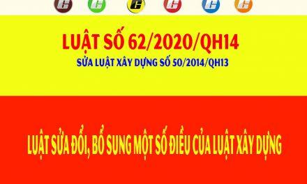 Luật số 62/2020/QH14 sửa đổi bổ sung một số điều của Luật Xây dựng số 50/2014/QH14